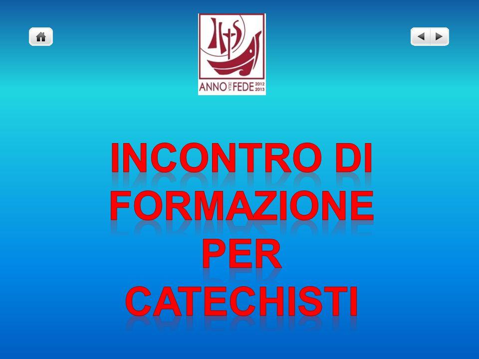 INCONTRO DI FORMAZIONE PER CATECHISTI