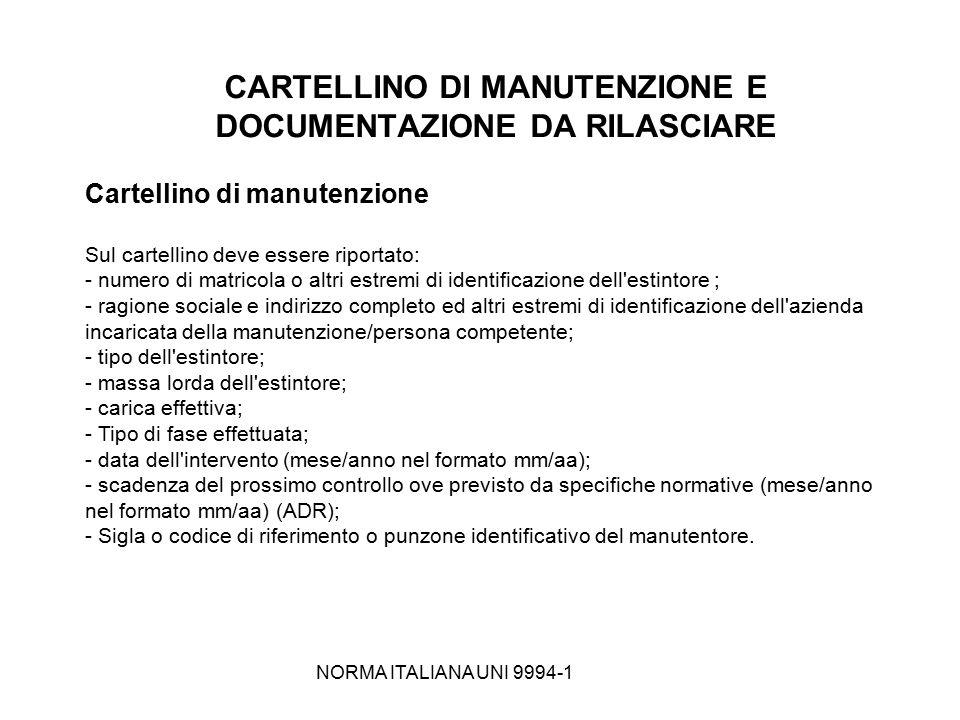CARTELLINO DI MANUTENZIONE E DOCUMENTAZIONE DA RILASCIARE