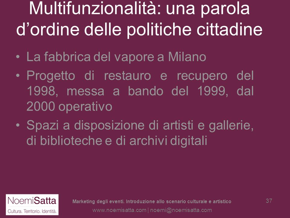 Multifunzionalità: una parola d'ordine delle politiche cittadine
