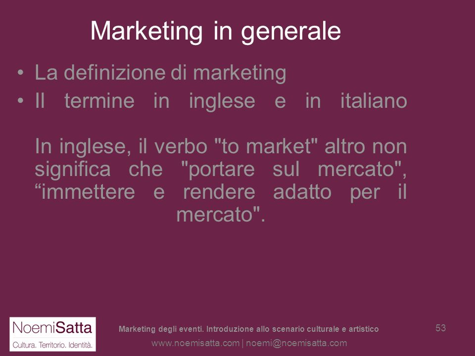 Marketing in generale La definizione di marketing