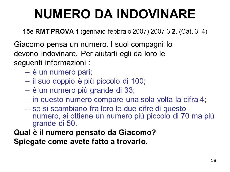 NUMERO DA INDOVINARE 15e RMT PROVA 1 (gennaio-febbraio 2007) 2007 3 2