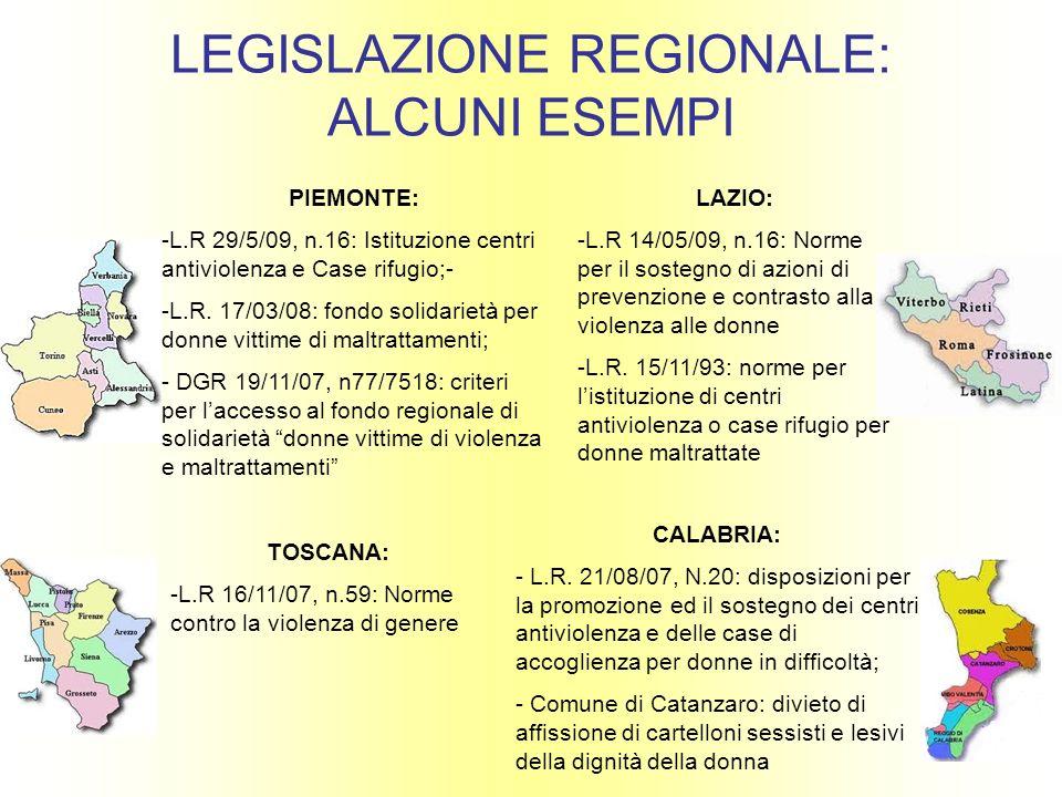 LEGISLAZIONE REGIONALE: ALCUNI ESEMPI