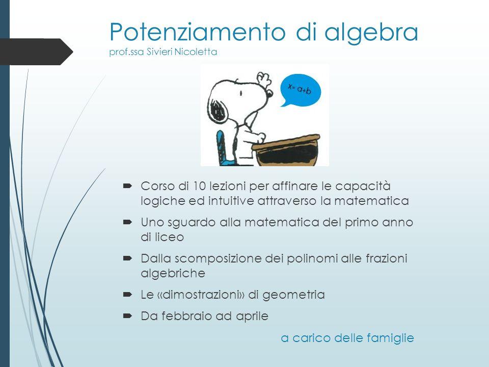 Potenziamento di algebra prof.ssa Sivieri Nicoletta