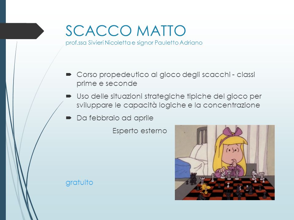 SCACCO MATTO prof.ssa Sivieri Nicoletta e signor Pauletto Adriano