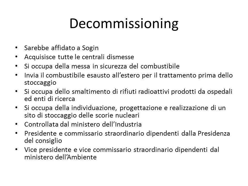 Decommissioning Sarebbe affidato a Sogin