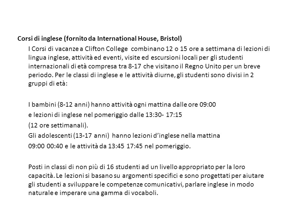 Corsi di inglese (fornito da International House, Bristol)