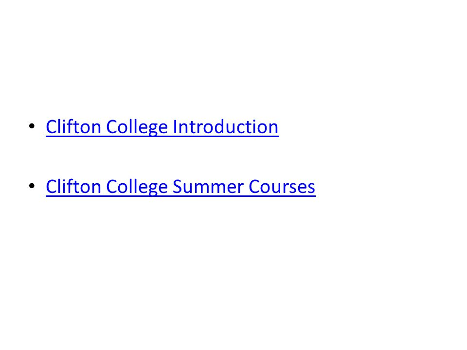 Clifton College Introduction