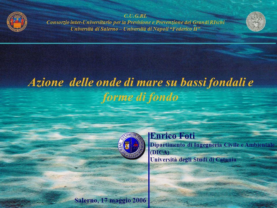 Azione delle onde di mare su bassi fondali e forme di fondo