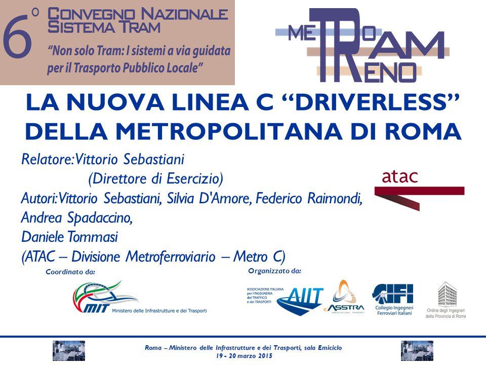 LA NUOVA LINEA C DRIVERLESS DELLA METROPOLITANA DI ROMA