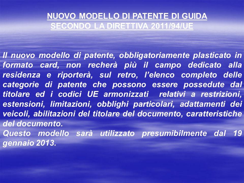 NUOVO MODELLO DI PATENTE DI GUIDA SECONDO LA DIRETTIVA 2011/94/UE
