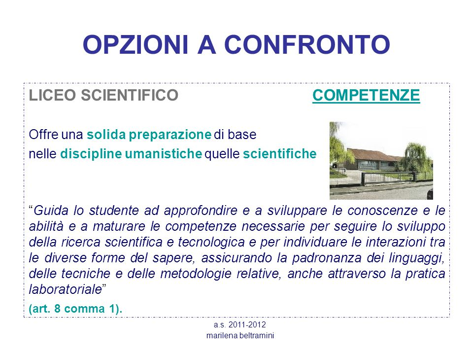 OPZIONI A CONFRONTO LICEO SCIENTIFICO COMPETENZE