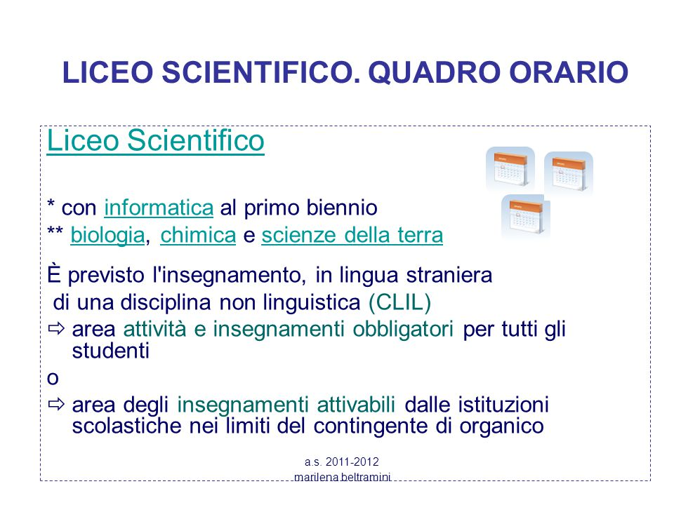 LICEO SCIENTIFICO. QUADRO ORARIO