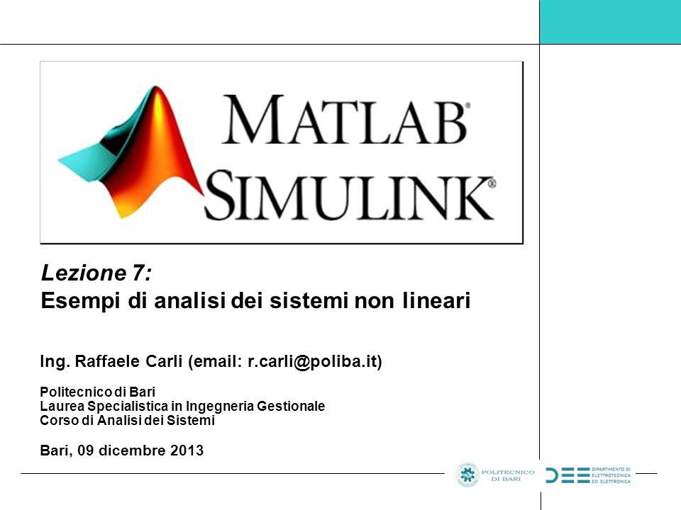 Lezione 7: Esempi di analisi dei sistemi non lineari