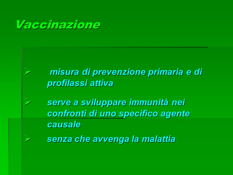 Vaccinazione misura di prevenzione primaria e di profilassi attiva