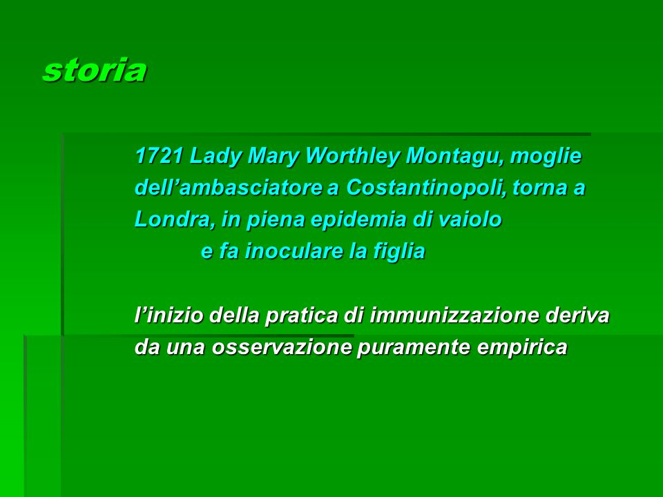storia 1721 Lady Mary Worthley Montagu, moglie