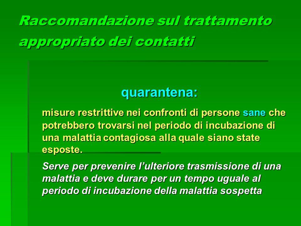 Raccomandazione sul trattamento appropriato dei contatti
