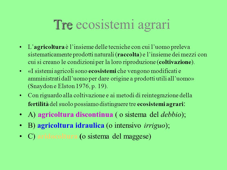 Tre ecosistemi agrari