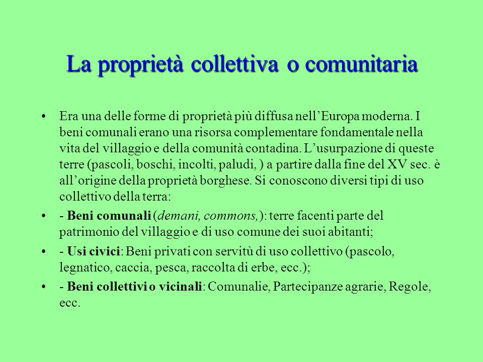 La proprietà collettiva o comunitaria