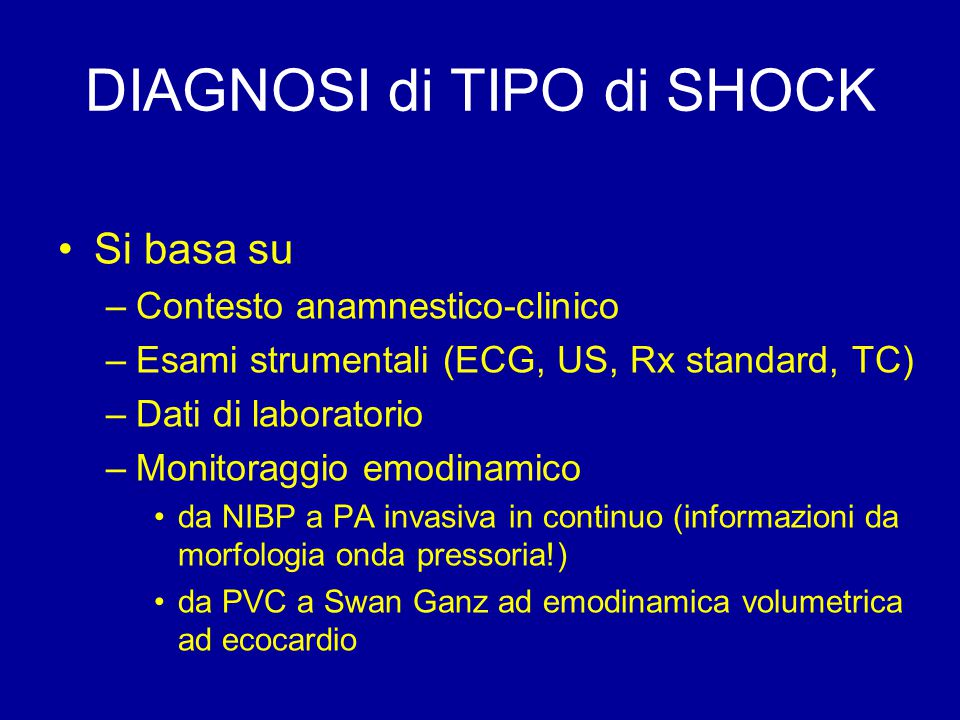DIAGNOSI di TIPO di SHOCK