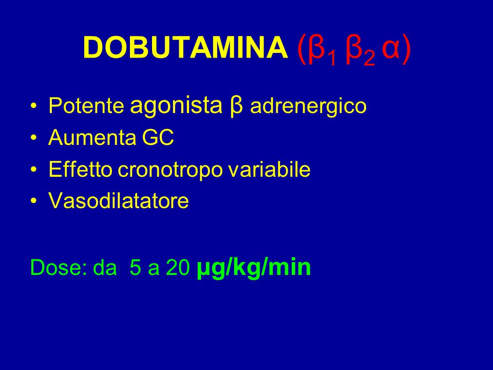 DOBUTAMINA (β1 β2 α) Potente agonista β adrenergico Aumenta GC