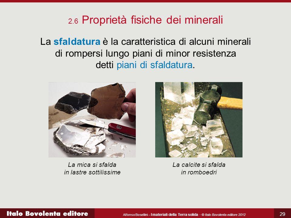 2.6 Proprietà fisiche dei minerali