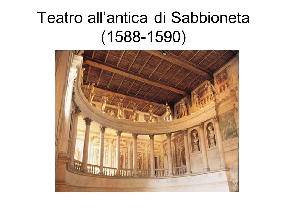 Teatro all'antica di Sabbioneta (1588-1590)