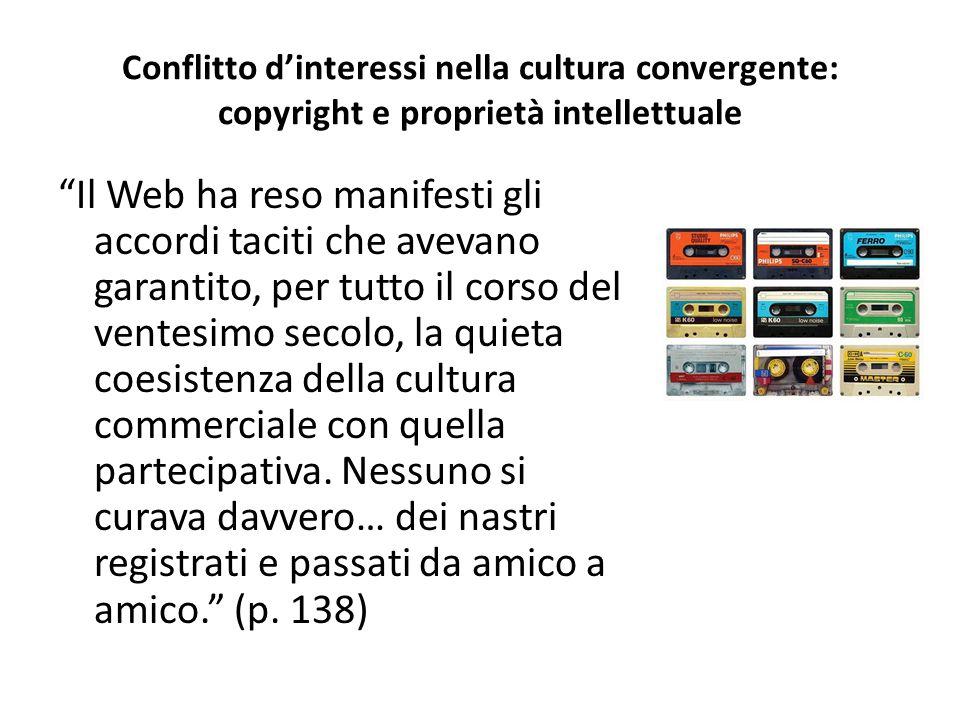 Conflitto d'interessi nella cultura convergente: copyright e proprietà intellettuale