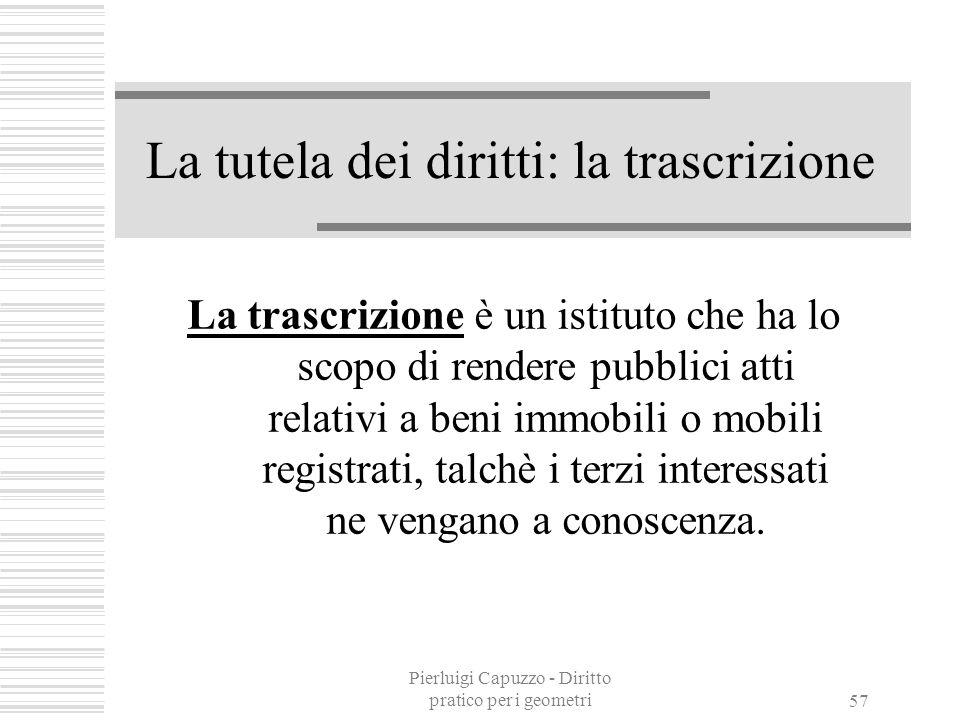La tutela dei diritti: la trascrizione