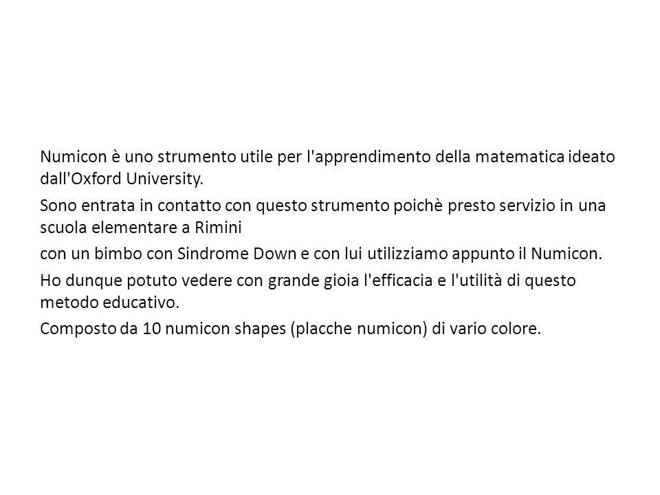 Numicon è uno strumento utile per l apprendimento della matematica ideato dall Oxford University.