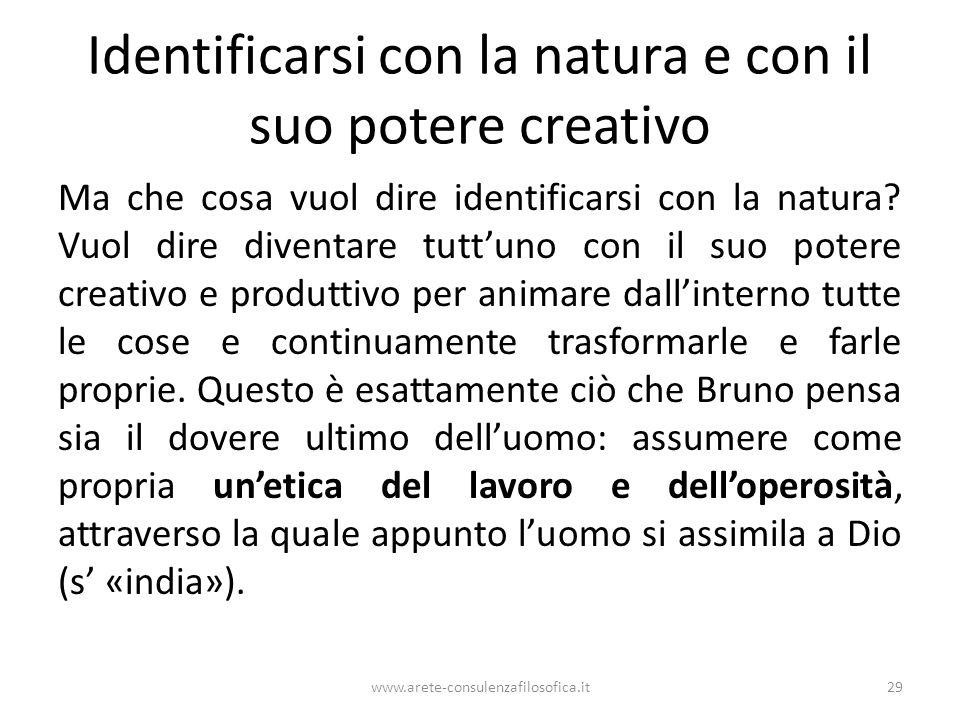 Identificarsi con la natura e con il suo potere creativo