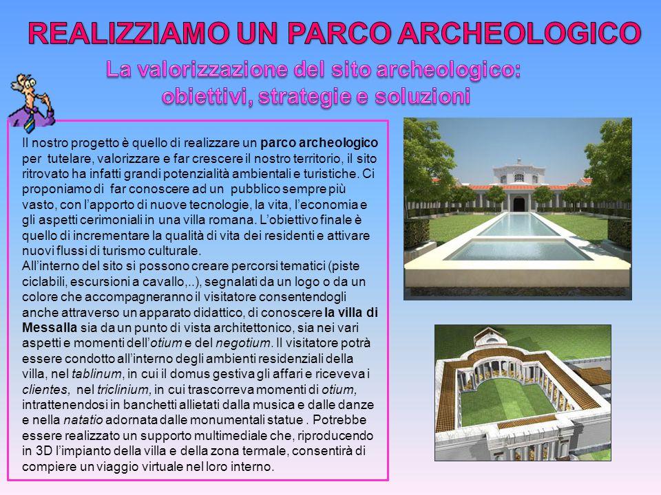 REALIZZIAMO UN PARCO ARCHEOLOGICO