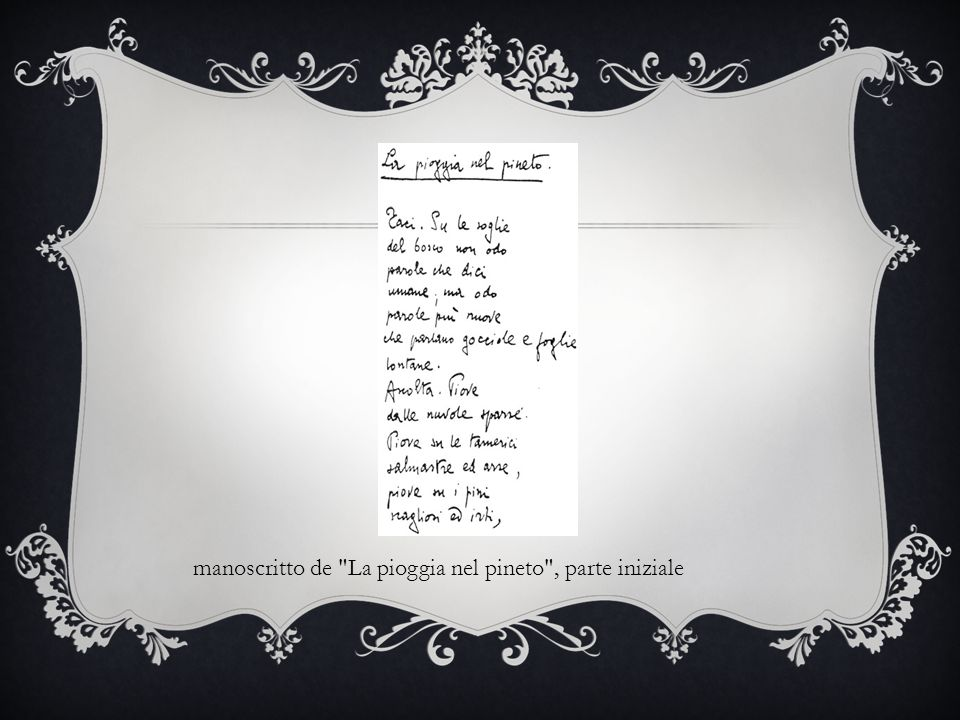 manoscritto de La pioggia nel pineto , parte iniziale