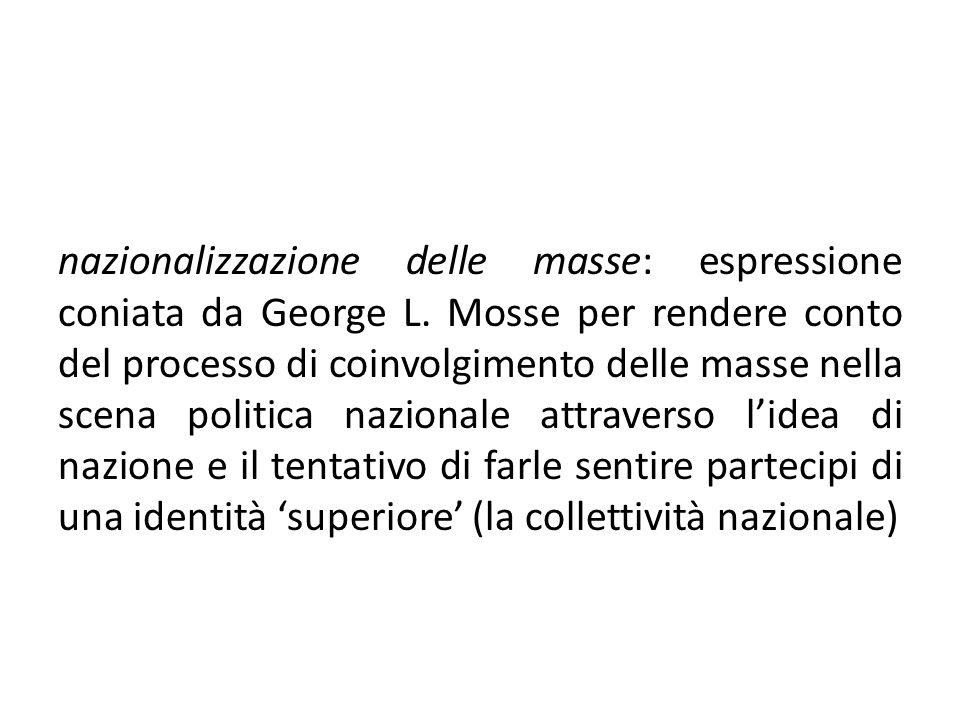 nazionalizzazione delle masse: espressione coniata da George L