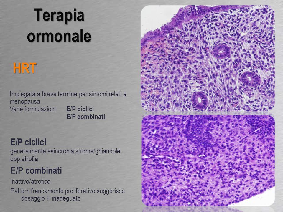 Terapia ormonale HRT E/P ciclici E/P combinati