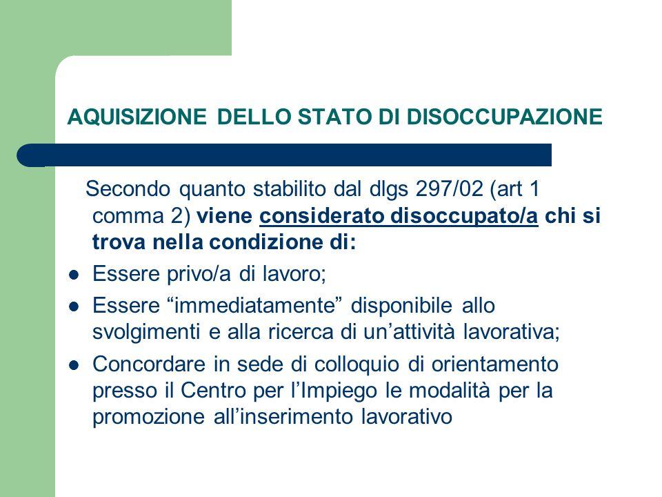AQUISIZIONE DELLO STATO DI DISOCCUPAZIONE