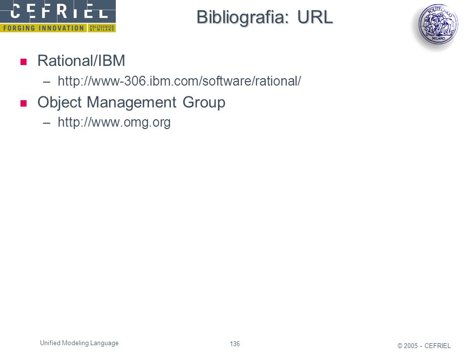 Bibliografia: URL Rational/IBM Object Management Group