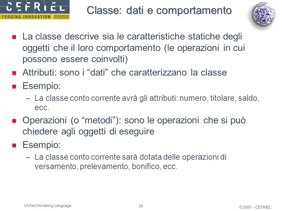 Classe: dati e comportamento