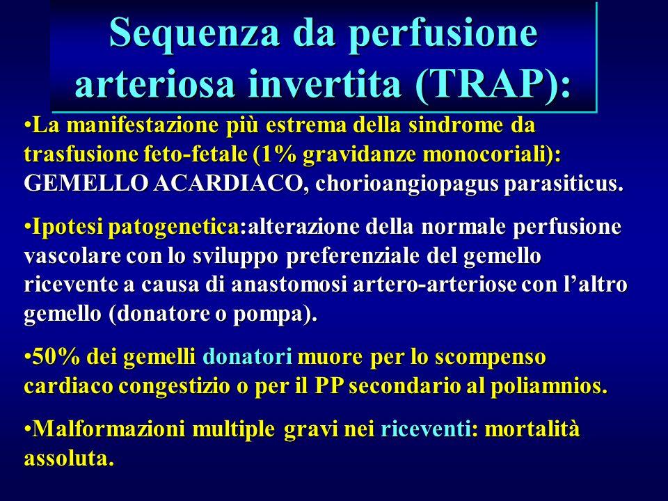 Sequenza da perfusione arteriosa invertita (TRAP):