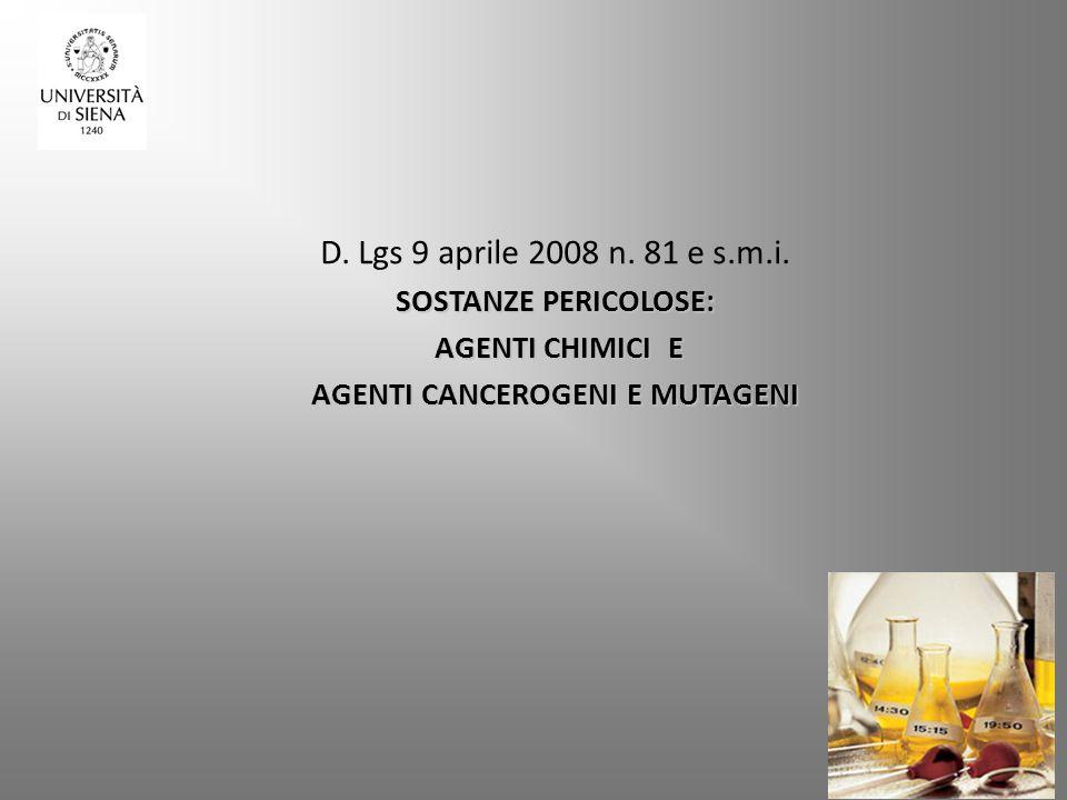 D. Lgs 9 aprile 2008 n. 81 e s.m.i.