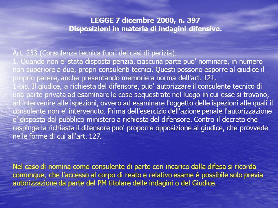LEGGE 7 dicembre 2000, n. 397 Disposizioni in materia di indagini difensive.