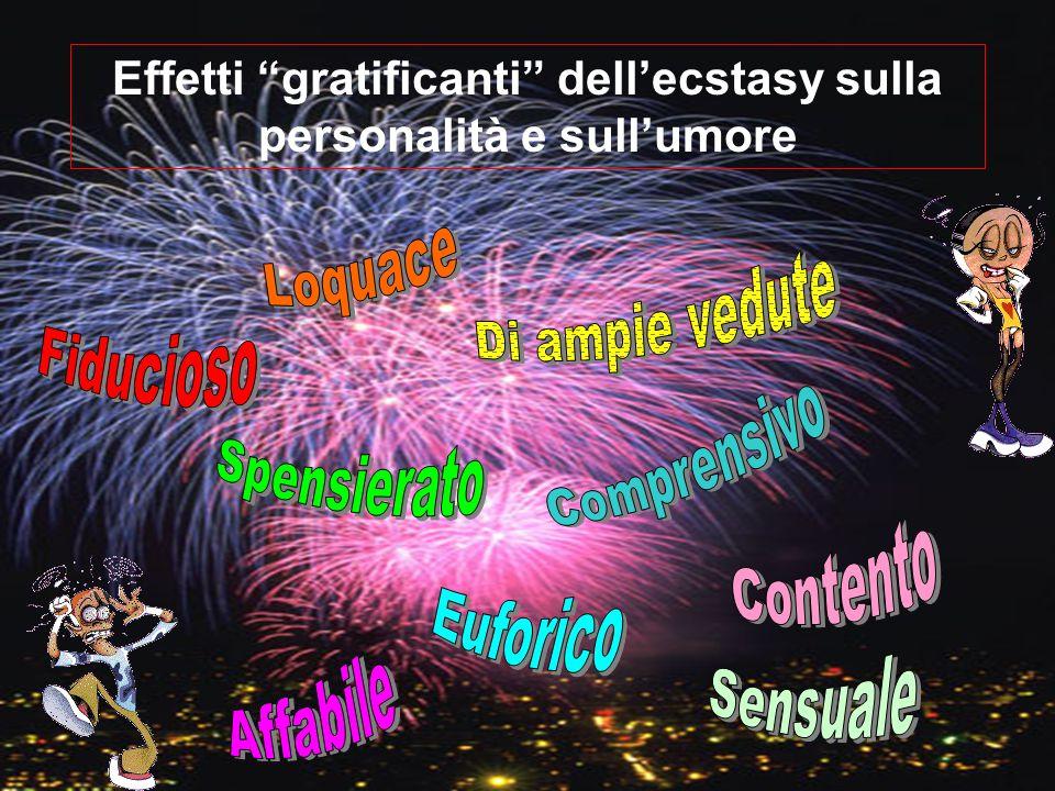 Effetti gratificanti dell'ecstasy sulla personalità e sull'umore