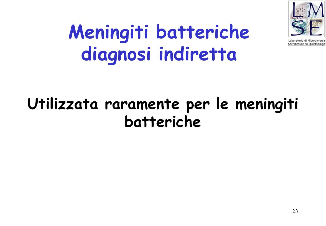 Meningiti batteriche diagnosi indiretta