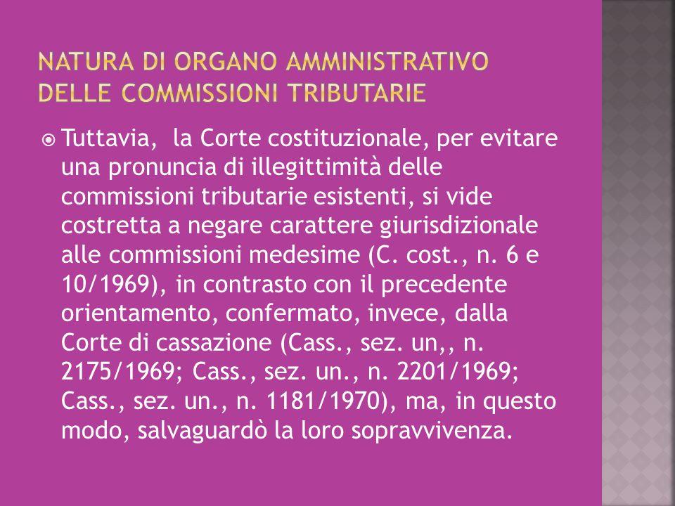 Natura di organo amministrativo delle Commissioni tributarie