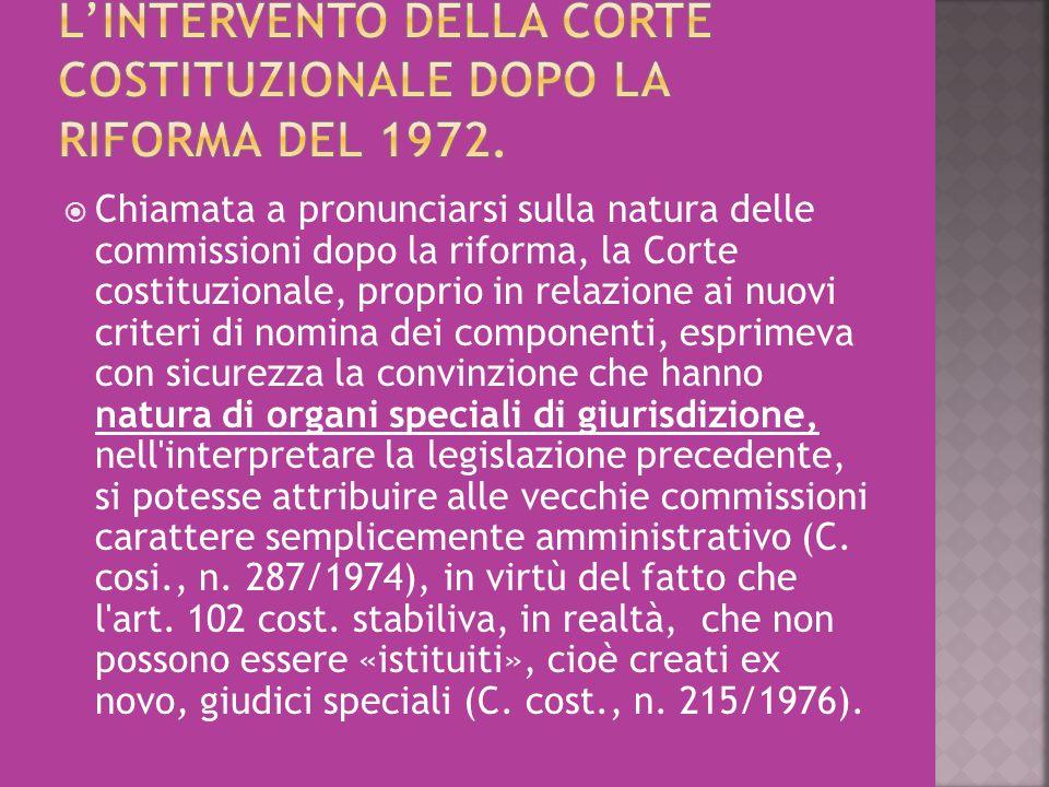 L'INTERVENTO DELLA CORTE COSTITUZIONALE DOPO LA RIFORMA DEL 1972.
