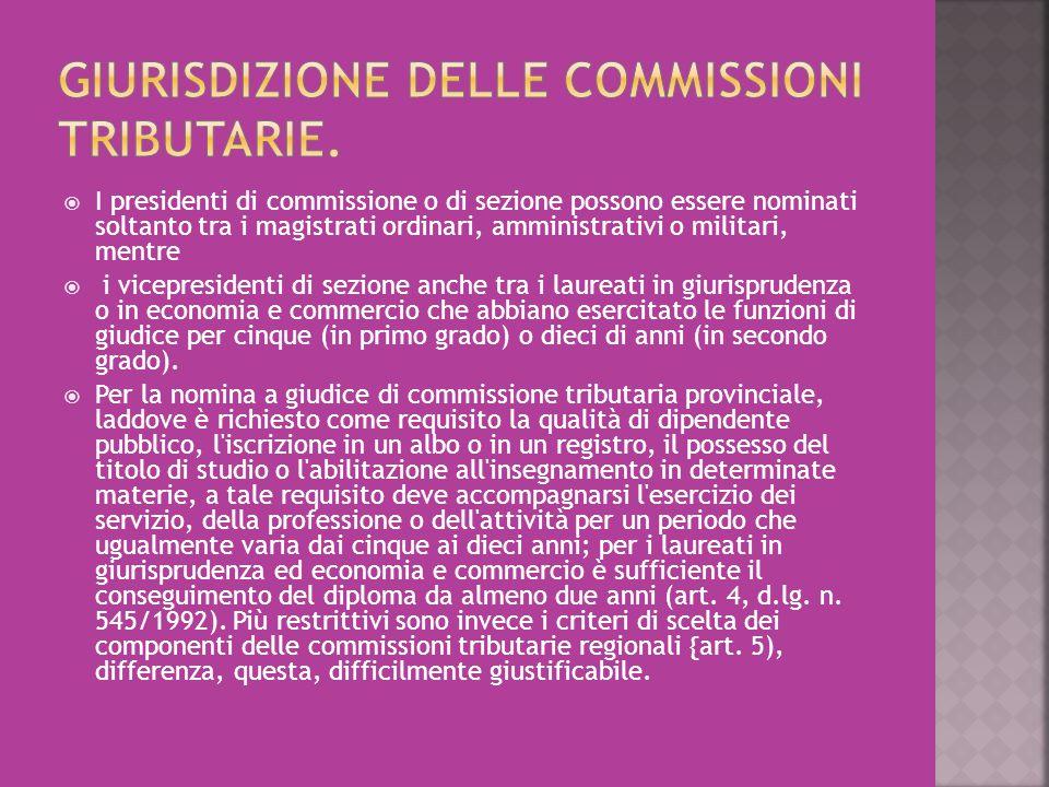 GIURISDIZIONE DELLE COMMISSIONI TRIBUTARIE.