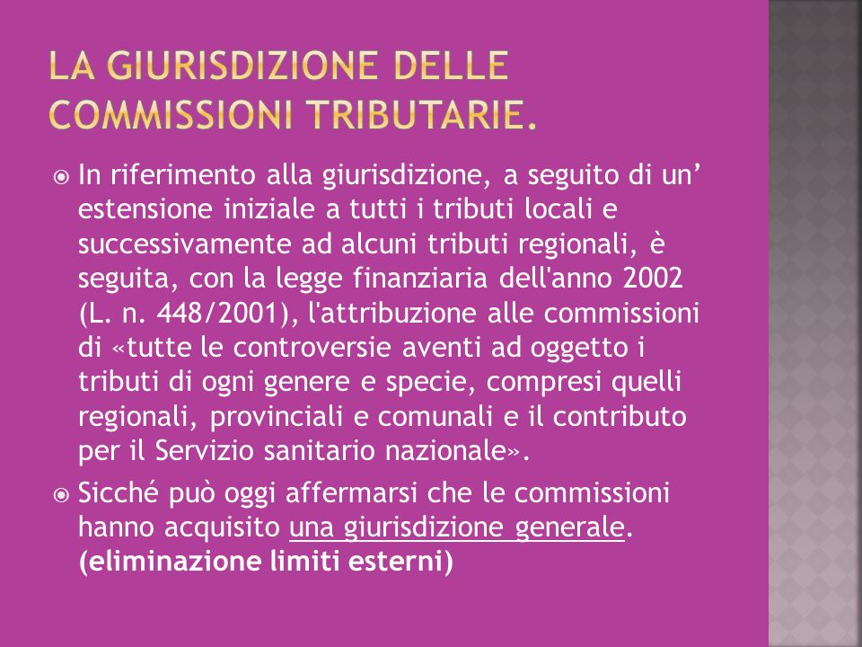 LA GIURISDIZIONE DELLE COMMISSIONI TRIBUTARIE.
