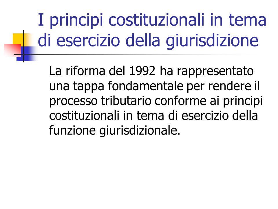 I principi costituzionali in tema di esercizio della giurisdizione