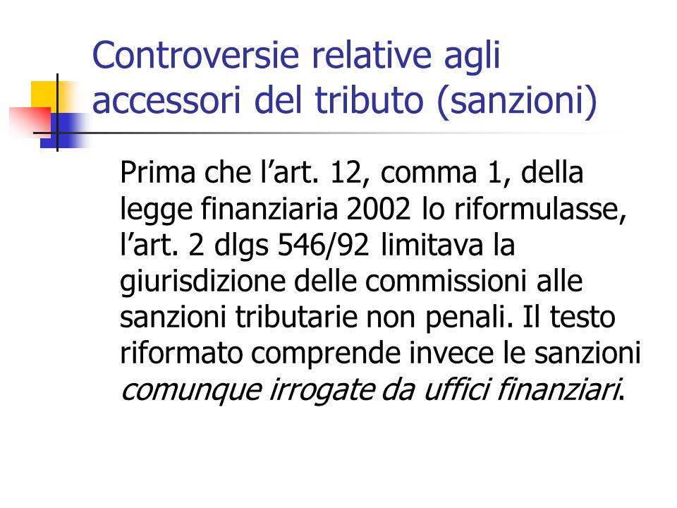Controversie relative agli accessori del tributo (sanzioni)