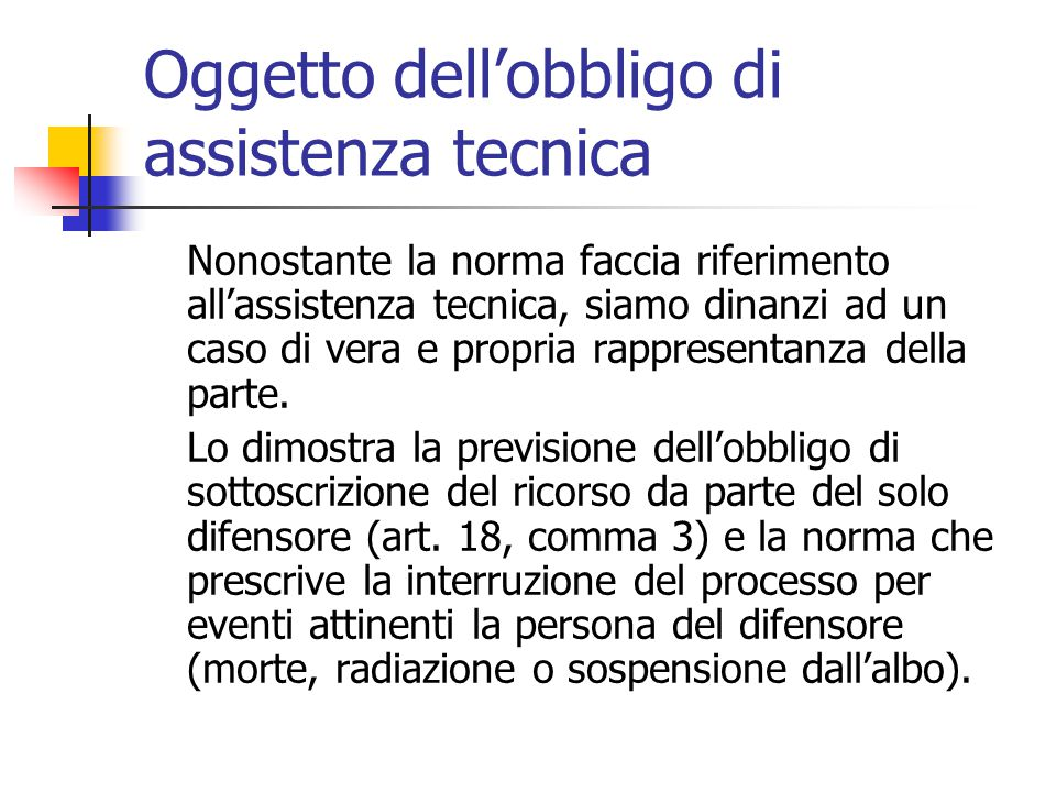 Oggetto dell'obbligo di assistenza tecnica