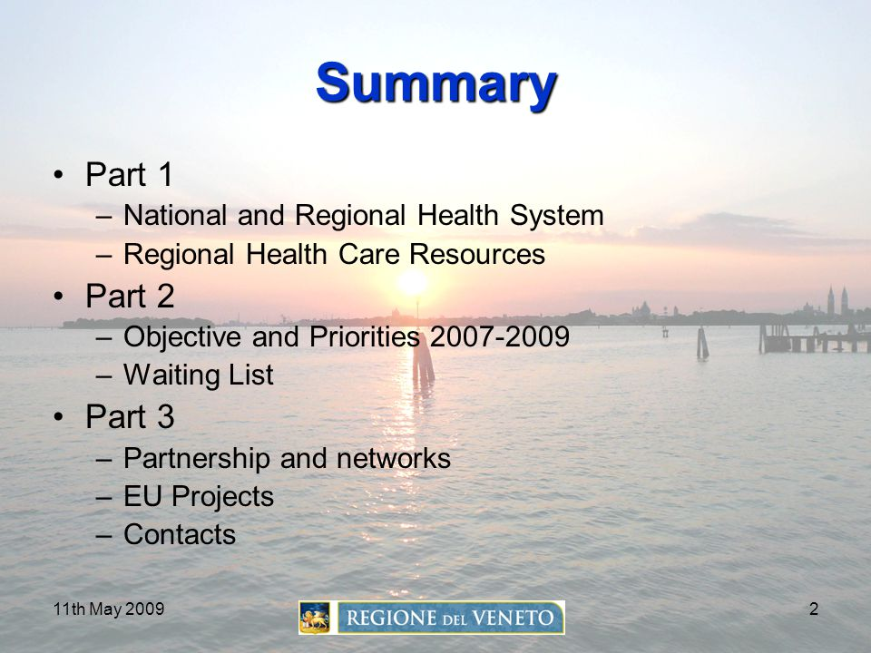 Summary Part 1 Part 2 Part 3 National and Regional Health System